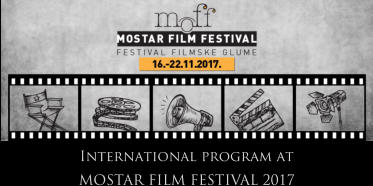 International program at  MOSTAR FILM FESTIVAL 2017